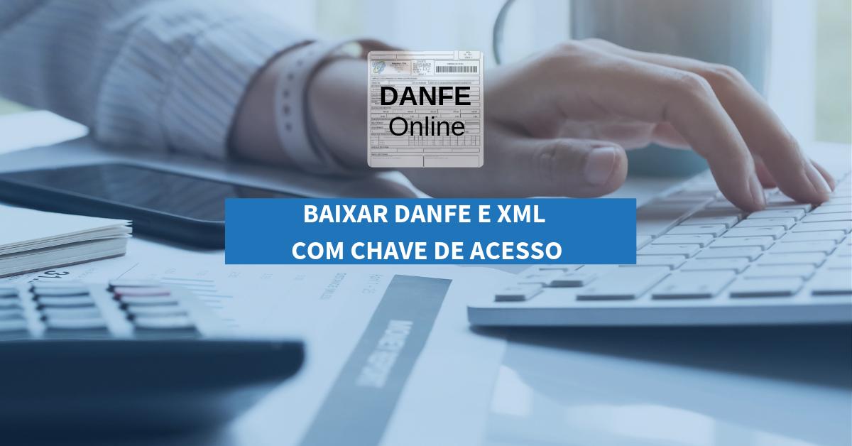 DANFeOnline e XML com chave de acesso